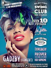 ELECTRO SWING CLUB DE PARIS – Gadzby (Concert) – Prosper – Typoboy – Kid Supreme